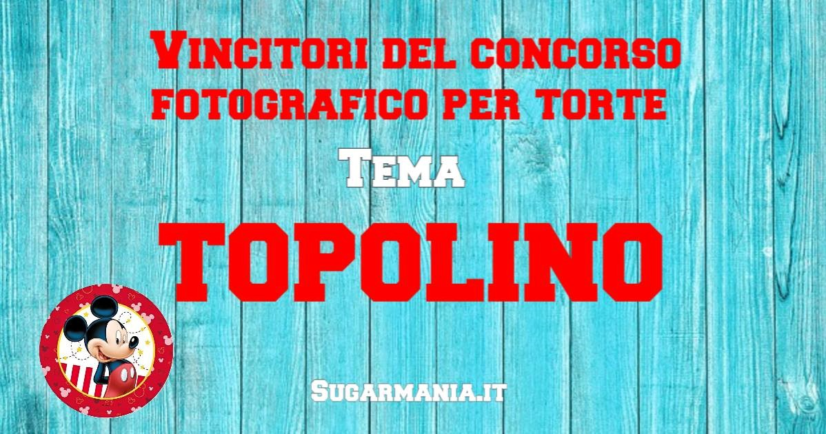 SUGARMANIA - concorso topolino e minnie